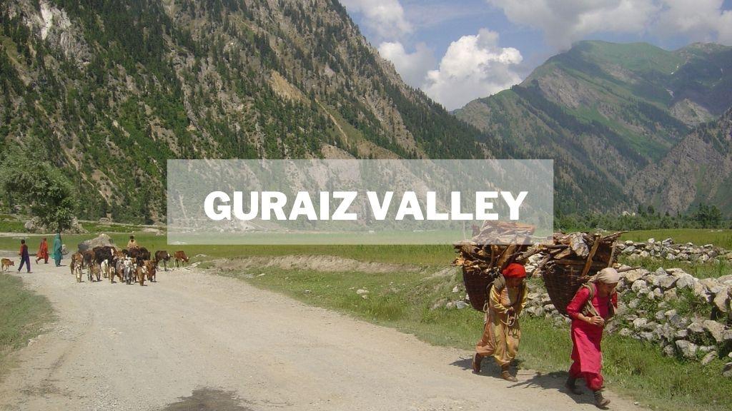 Guraiz Valley