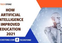 How Artificial Intelligence Improved Education 2021