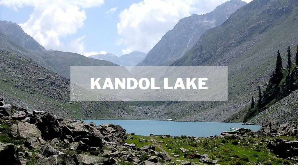 Kandol and Spindhor Lakes