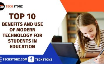 Top 10 Benefits and Use of Modern Technology for Students in Education
