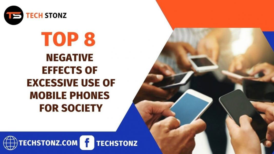 Top 8 Negative Effects of Excessive Use of Mobile Phones for Society