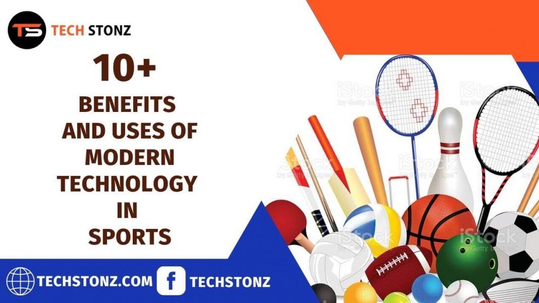 10+ Benefits and Uses of Modern Technology in Sports