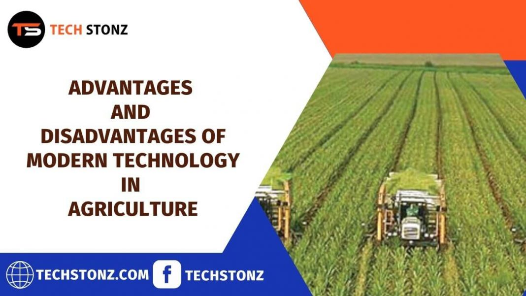 Advantages and Disadvantages of Modern Technology in Agriculture
