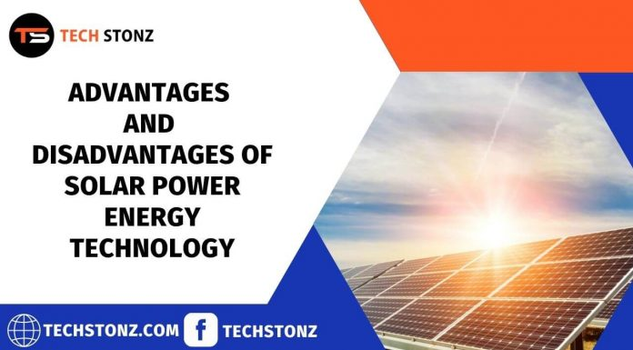 Advantages and Disadvantages of Solar Power Energy Technology