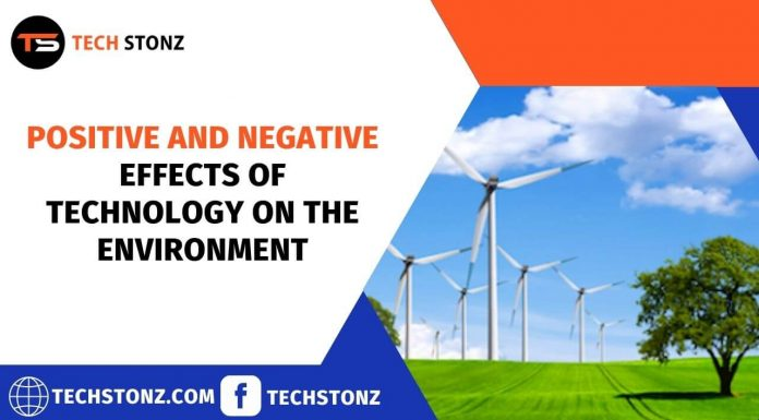 Positive and Negative Effects of Technology on the Environment