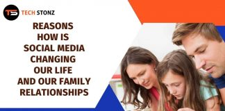Reasons How is Social Media Changing Our Life and Our Family Relationships