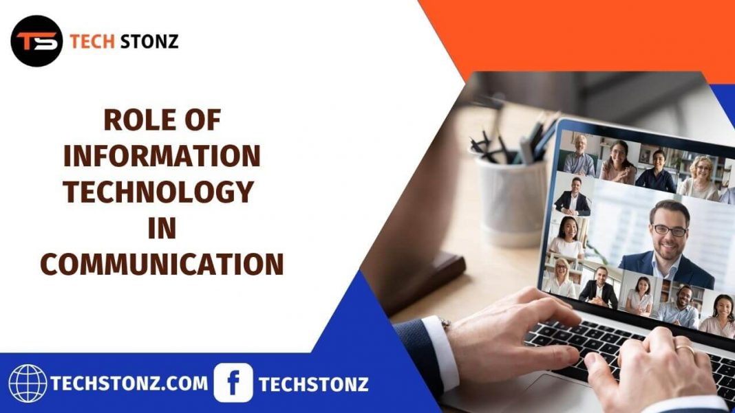 Role of Information Technology in Communication