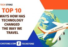 Top 10 Ways How Has Technology Changed the Way We Travel