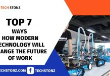 Top 7 Ways How Modern Technology will Change the Future of Work