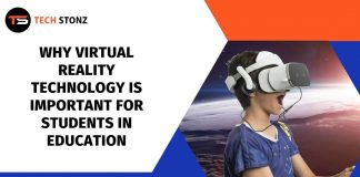 Why Virtual Reality Technology is Important for Students in Education
