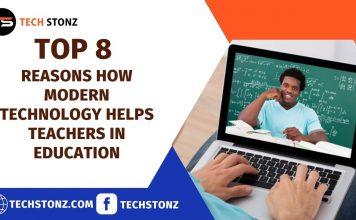 Top 8 Reasons How Modern Technology Helps Teachers in Education